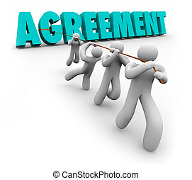 Agreement Team Pulling 3d Word Concensus Working Negotiate Settlement