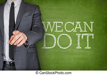 We can do it on blackboard with businessman