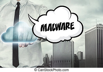 Malware text on cloud computing theme with businessman on...