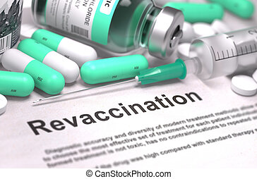 Revaccination - Medical Concept - Revaccination - Printed...