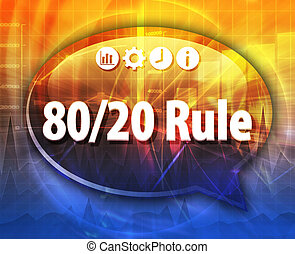 8020 Rule Business term speech bubble illustration - Speech...