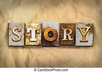 Story Concept Rusted Metal Type - The word STORY written in...