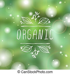 Organic - product label on blurred background.