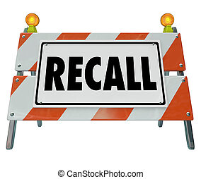 Recall Barrier Blockade Warning Sign Defective Auto Car...