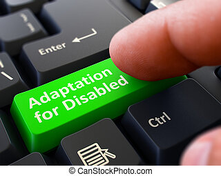 Adaptation for Disabled - Clicking Green Keyboard Button.