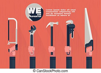 We are carpenter,Home tools with hand flat element