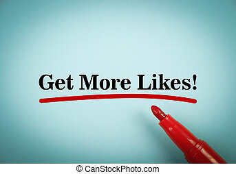 Get more likes - Text Get more likes with red underline and...