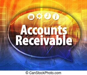 Accounts Receivable Business term speech bubble illustration...