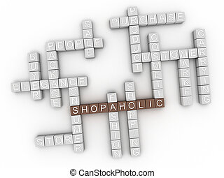 3d image Shopaholic word cloud concept