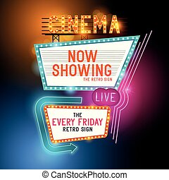 Retro Cinema Sign - Retro Showtime Sign. Theatre cinema...