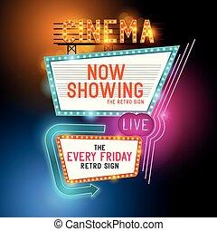 Retro Cinema Sign - Retro Showtime Sign. Theatre cinema...