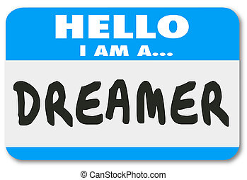 Hello I Am a Dreamer Name Tag Sticker Creativity Imagination Big Thinker