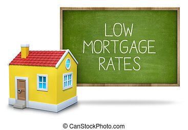 Low mortgage rates text on blackboard with 3d house - Lock...