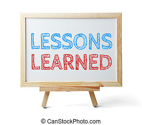 Lessons learned - Whiteboard with text Lessons learned...