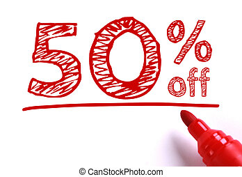 50 percent off - Text 50 percent off with red marker aside...
