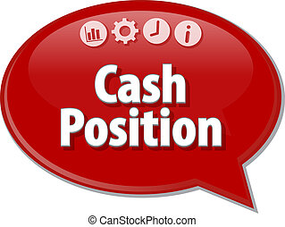Cash Position  blank business diagram illustration