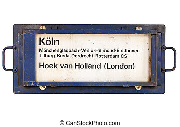 Aged train destination sign for Holland and Germany isolated...