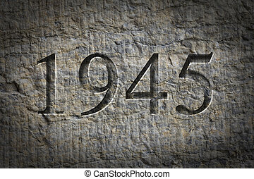 Engraved Historical Year 1945 - Historical year engraving...