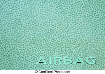 Word Airbag Car interior - The word airbag written on car...