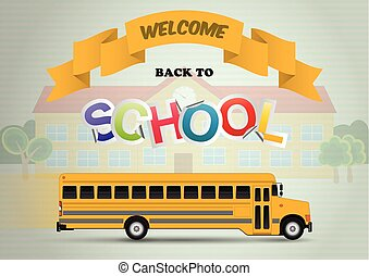 welcome school - welcome back to school with schoolbus