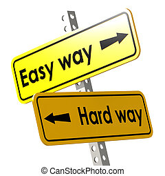 Easy way and hard way with yellow road sign image with...