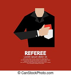Referee With Red Card. - Referee With Red Card Vector...