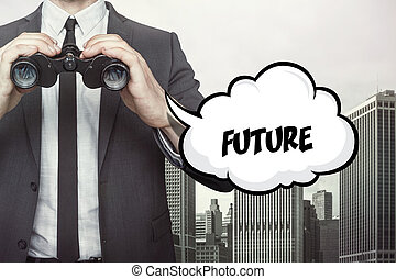 Future text on speech bubble with businessman holding binoculars