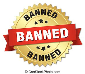 banned 3d gold badge with red ribbon