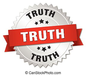 truth 3d silver badge with red ribbon