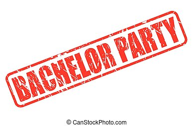 Bachelor party red stamp text on white