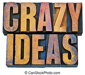 crazy ideas in letterpress wood type - crazy ideas -...