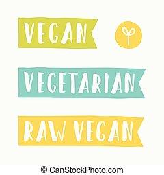 Vegan, vegetarian, raw food signs.