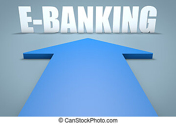 E-Banking - 3d render concept of blue arrow pointing to...