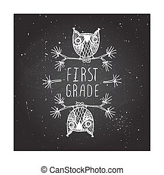 First grade - school poster - First grade. Hand-sketched...