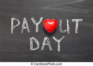 payout day phrase handwritten on school blackboard
