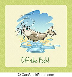 Idiom off the hook
