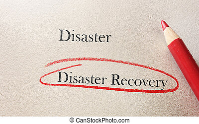 Disaster recovery - Disaster Recovery text circled in red...