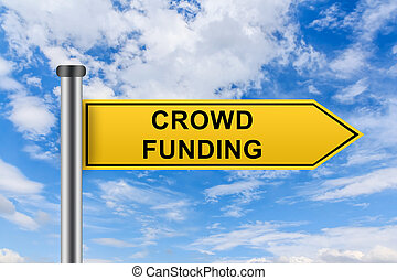 yellow road sign with crowd funding words - crowd funding...