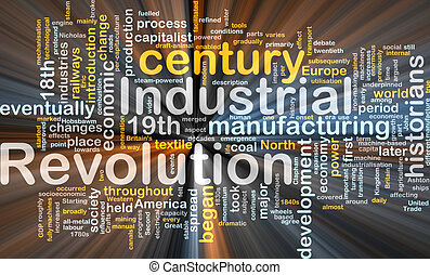 Industrial revolution word cloud glowing - Word cloud...