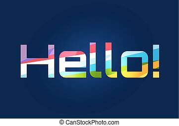 Stylish line background with written text Hello Hello tag,...