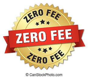 zero fee 3d gold badge with red ribbon