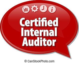 Certified Internal Auditor Business term speech bubble...