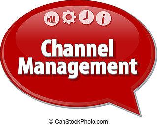 Channel Management Business term speech bubble illustration...