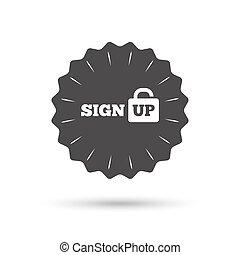 Sign up sign icon Registration symbol - Vintage emblem medal...