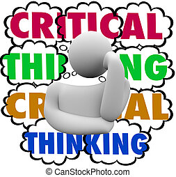 Critical Thinking System Process Thinker Thought Clouds -...