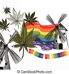 Poster or emblem with canabis leafs, mill and rainbow flag welcome to Holland