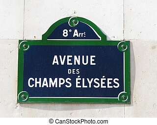 Champs Elysees signboard - a view of a Champs Elysees...