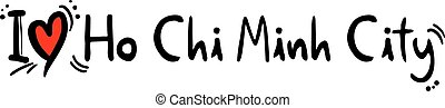 Ho Chi Minh City love - Creative design of Ho Chi Minh City...