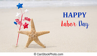 Labor Day USA background with starfishes and decorations on...