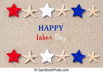 Happy Labor Day background with starfishes and color stars...